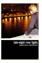 Late-night River Lights by Collected Authors