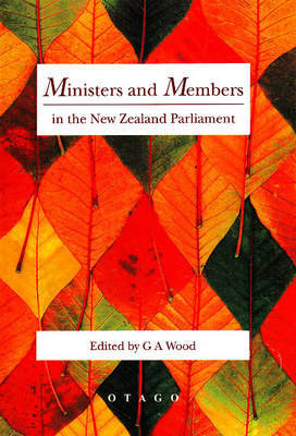 Ministers and Members in the New Zealand Parliament by G.A. Wood image