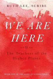 We Are Here by Ruth Lee
