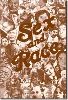 Sex and Race: Vol 3 by J.A. Rogers