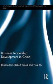 Business Leadership Development in China by Shuang Ren