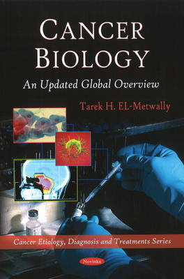 Cancer Biology by Tarek H. El-Metwally image