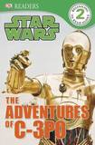 Star Wars: The Adventures of C-3PO by Shari Last