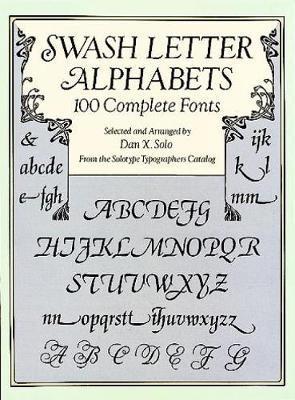Swash Letter Alphabets by Dan X. Solo