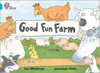 Good Fun Farm by Ian Whybrow