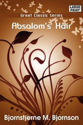 Absalom's Hair by Bjornstjerne Bjornson image