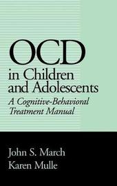 OCD in Children and Adolescents by John S March