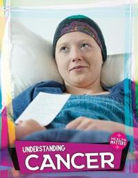 Understanding Cancer by Holly Duhig image