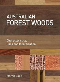 Australian Forest Woods by Morris Lake