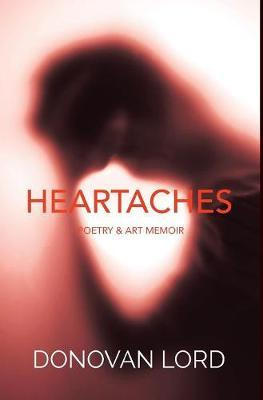 Heartaches by Donovan Lord