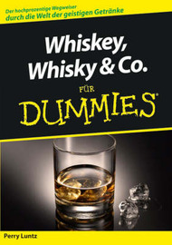 Whiskey, Whisky & Co. fur Dummies by Perry Luntz image