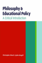 Philosophy and Educational Policy by John Gingell