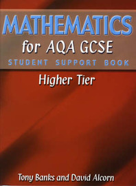 Mathematics for AQA GCSE: Higher Tier: Student Support Book by Tony Banks image