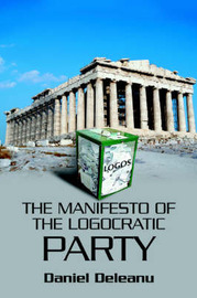 The Manifesto of the Logocratic Party by Daniel Deleanu image