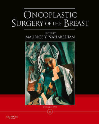 Oncoplastic Surgery of the Breast by Maurice Y. Nahabedian