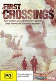First Crossings - Series 1 DVD