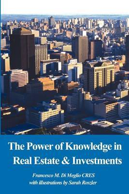 The Power of Knowledge in Real Estate by Francesco M. Di Meglio image