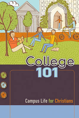 College 101: Campus Life for Christians by Amanda Bach image