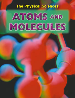 Atoms and Molecules by Andrew Solway image
