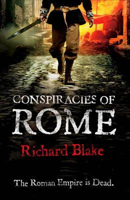 Conspiracy of Rome by Richard Blake image