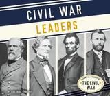 Civil War Leaders by Judy Dodge Cummings