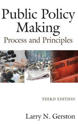 Public Policy Making by Larry N Gerston