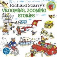 Richard Scarry's Vrooming, Zooming Stories by Richard Scarry