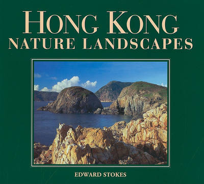 Hong Kong Nature Landscapes by Edward Stokes