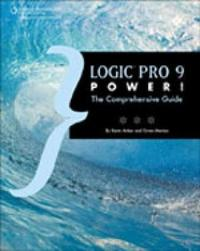 Logic Pro 9 Power! by Kevin Anker image