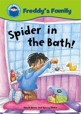 Start Reading: Freddy's Family: Spider In The Bath! by David Orme