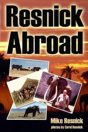 Resnick Abroad by Mike Resnick