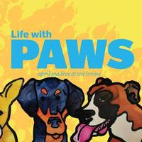 Life with Paws by April Madres