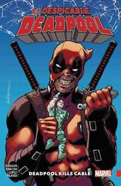 Despicable Deadpool Vol. 1 by Gerry Duggan