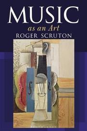 Music as an Art by Roger Scruton image