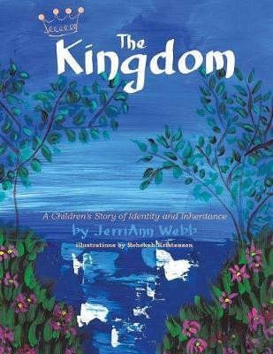 The Kingdom by Jerriann Webb image