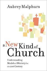 A New Kind of Church by Aubrey Malphurs