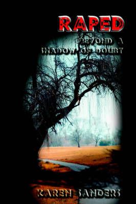 Raped Beyond a Shadow of Doubt by Karen Sanders (Universidad de Navarra, Spain) image