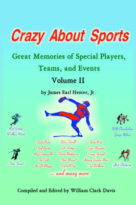 Crazy About Sports Volume II by James Earl Hester Jr. image