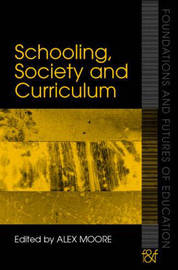 Schooling, Society and Curriculum image