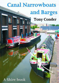 Canal Narrowboats and Barges by Tony Condor