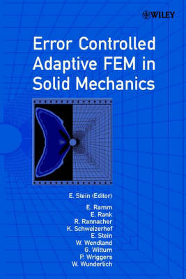 Error-controlled Adaptive Finite Elements in Solid Mechanics by Ekkehard Ramm image