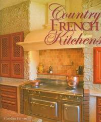 Country French Kitchens by Carolina Fernandez