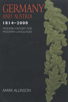 Germany and Austria 1814-2000 by Mark A. Allison