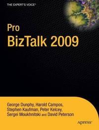 Pro BizTalk 2009 by George Dunphy