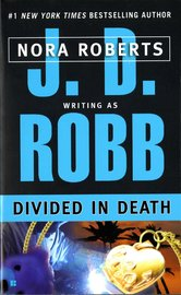 Divided in Death (In Death #21) (US Ed.) by J.D Robb