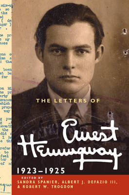 The Letters of Ernest Hemingway: Volume 2, 1923-1925 by Ernest Hemingway