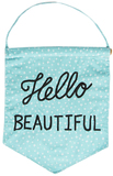 Hello Beautiful Pastel Message Flag - Blue
