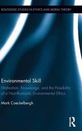 Environmental Skill by Mark Coeckelbergh