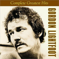 Complete Greatest Hits by Gordon Lightfoot image