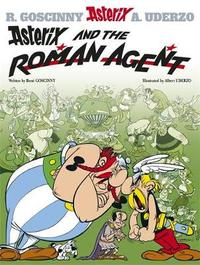 Asterix and the Roman Agent: Bk 15 by Rene Goscinny image